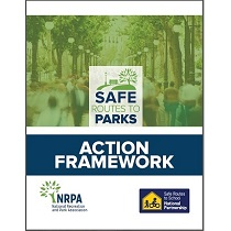 Safe Routes to Parks Action Framework