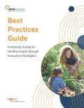 Best Practices Guide for Increasing Access to Healthy Foods through Innovative Approaches