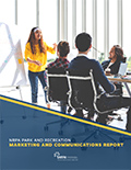 Park and Recreation Marketing and Communications Report