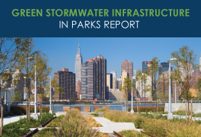 Green Stormwater Infrastructure in Parks Report: Key Findings
