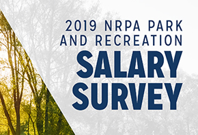 NRPA's Park and Recreation Salary Survey Report: Key Findings