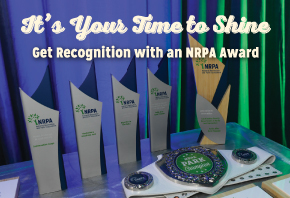 NRPA Awards: It's Your Time to Shine