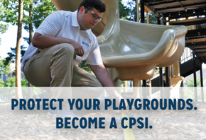 Protect Your Playgrounds. Become a CPSI.