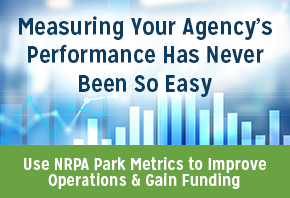 use nrpa park metrics to improve operations and gain funding