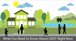 Blog-Need-to-Know-About-LWCF