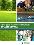 Parks Build Healthy Communities Success Stories