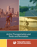 Active Transportation and Parks and Recreation