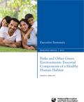 Parks and Other Green Environments: Essential Comp. of a Healthy Human Habitat