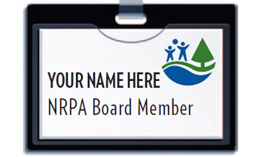 NRPA is looking for both professional and citizen leaders who are passionate about parks, recreation, and environmental conservation.